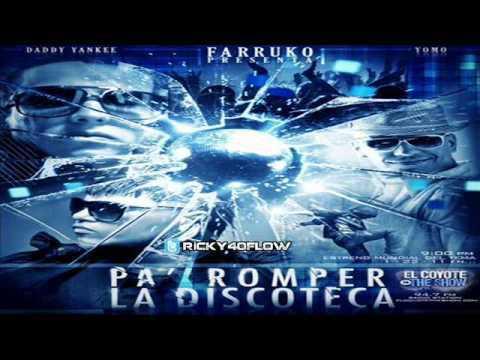 Farruko Ft. Daddy Yankee y Yomo - Pa Romper La Discoteca ?NEW ® ESTRENO 2011?