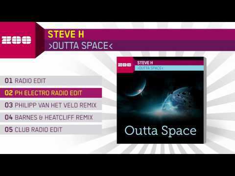 Steve H   Outta Space PH Electro Radio Edit