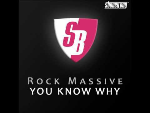 Rock Massive - You Know Why! (PH Electro Radio Mix) [HD]