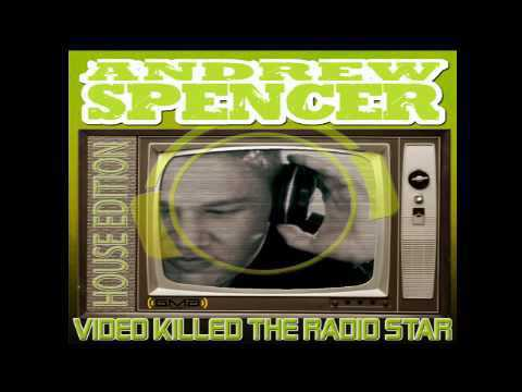 Andrew Spencer - Video killed the Radio Star (Discotronic // PH-Elektro Video Edit)