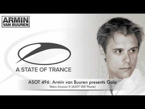 ASOT 496: Armin van Buuren presents Gaia - Status Excessu D (ASOT 500 Theme)