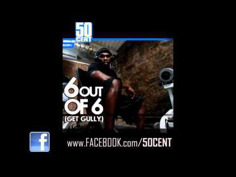 50 Cent - 6 Out Of 6 (Get Gully) [Freestyle] [March 2011]